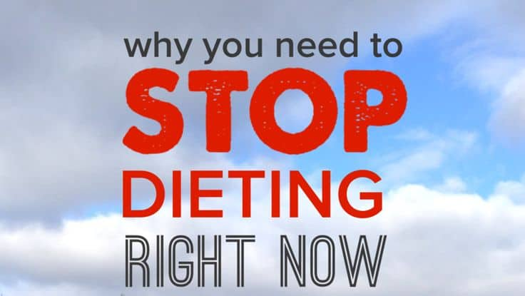 Reasons to Stop Dieting